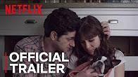 Happy Anniversary | Official Trailer [HD] | Netflix - Продолжительность: 2 минуты 17 секунд