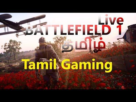 Battlefield 1 Tamil Gameplay  Achcham Yenbadhu Madamaiyada
