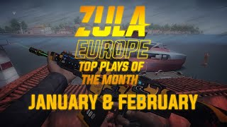 Zula Europe TOP Plays January & February 2020
