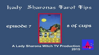 Lady Sharona Witch TV Tarot Tips Episode 7