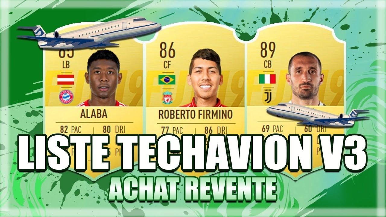 FIFA 19   ACHAT REVENTE : LES 100 MEILLEURS JOUEURS POUR LA TECHAVION ET DEVENIR RICHE ! (LISTE V3)