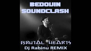 Bedouin Soundclash - Brutal Hearts (Dj Rabinu Remix 2k12)