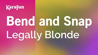 Karaoke Bend And Snap - Legally Blonde *