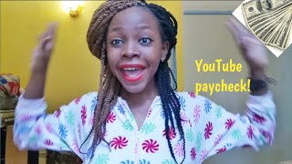HOW MUCH DO I MAKE ON YOUTUBE?!!!/ YouTube paycheck.
