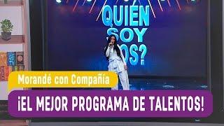 El mejor programa de Talentos   MorandГ© con CompaГ±Гa 2019