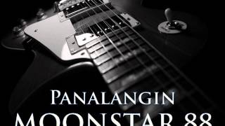 MOONSTAR 88 - Panalangin [HQ AUDIO]