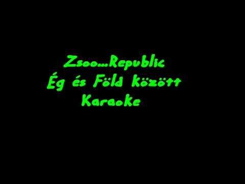 Karaoke Republic   Ég és Föld között  Rmx.