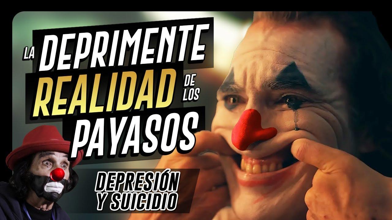 LA DEPRIMENTE REALIDAD DE LOS PAYASOS Y COMEDIANTES │ No Todo es Felicidad