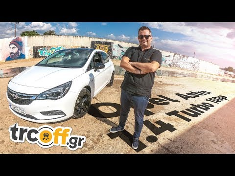 Δοκιμή Opel Astra 1.4 Turbo 150hp | Vlog #46 | trcoff.gr