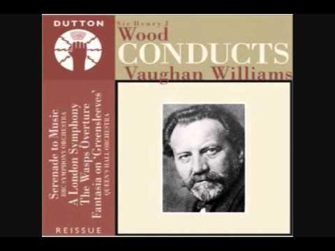 Serenade To Music - Ralph Vaughan Williams