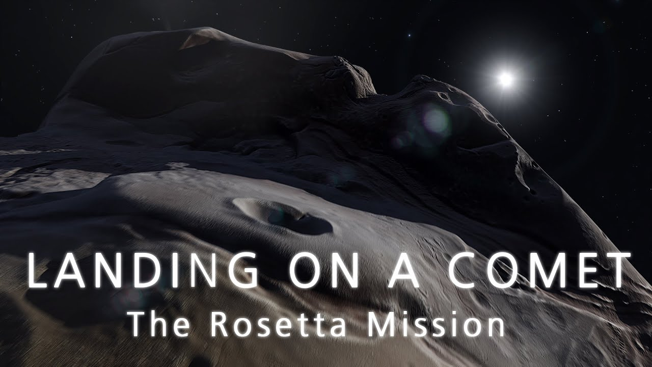 LANDING ON A COMET - The Rosetta Mission - YouTube