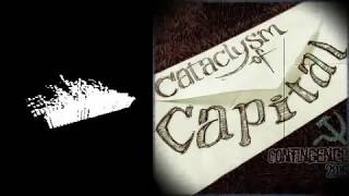 CATACLYSM of CAPITAL | Contingence [2019]
