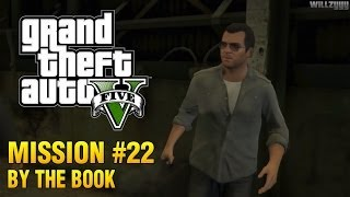 Grand Theft Auto V - Mission #22 - By The Book