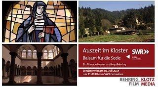 betrifft      Auszeit im Kloster   Balsam für die Seele 20140702 2100 l