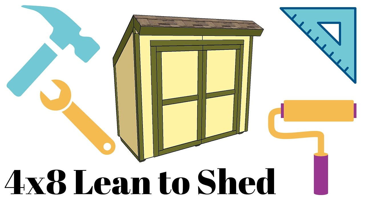 4x8 Lean To Shed Plans Youtube