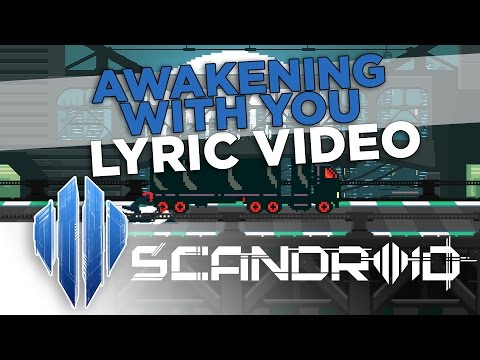 Scandroid  Awakening With You  Lyric