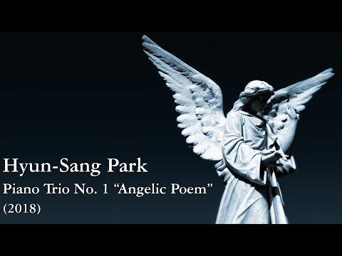 Hyun-Sang Park(박현상) - Piano Trio No.1 'Angelic Poem(천사의 시)' (2018)