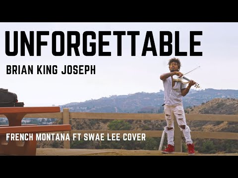 UNFORGETTABLE - French Montana (EPIC ELECTRIC VIOLIN REMIX) - Brian King Joseph
