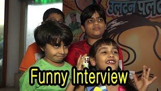Child Actors FUNNY Interview At Launch Of &TV New Comedy Fiction 'HAPPU KI ULTAN PALTAN'