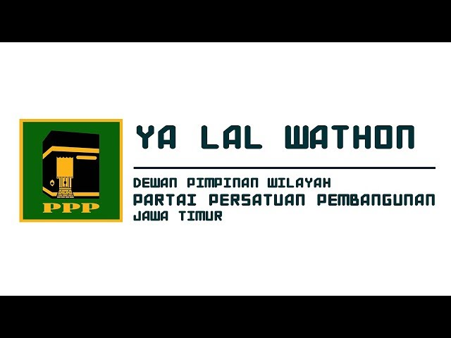 Ya Lal Wathon - DPW PPP Jawa Timur