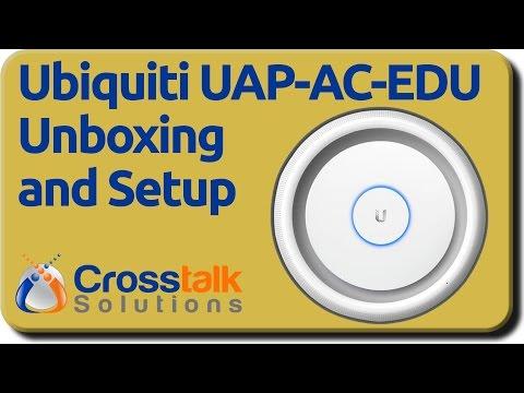Ubiquiti UAP-AC-EDU Unboxing and Setup