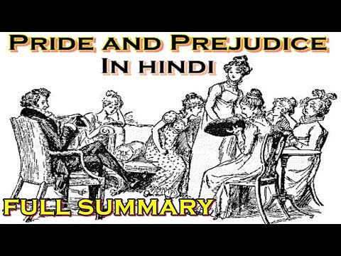 Pride and Prejudice in Hindi Full Summary - Jane Austen Mp3
