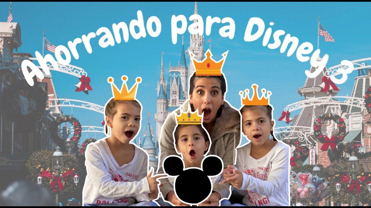 Ahorrando para Disney 3