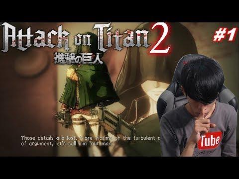 ATTACK ON TITAN 2 #1 - SIAPAKAH AKU SEBENER NYA ?