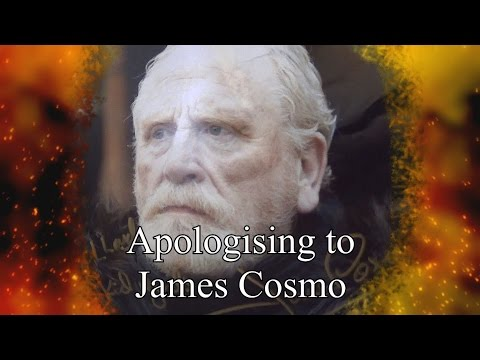 Apologising to James Cosmo
