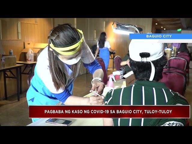Pagbaba ng kaso ng COVID-19 sa Baguio City, Tuloy-tuloy