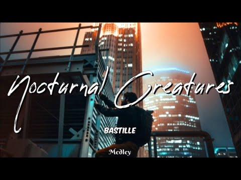 Bastille - Nocturnal Creatures (Lyric/Lyrics Video)