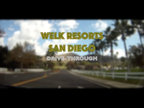 Driving Tour: Welk Resorts San Diego