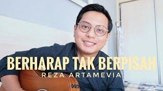 Download lagu BERHARAP TAK BERPISAH - REZA ARTAMEVIA (ALGHUFRON LIVE COVER)