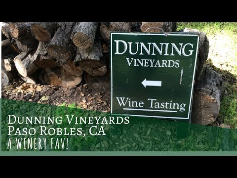 Dunning Vineyards ~ Paso Robles, CA ~ A Winery Fav!