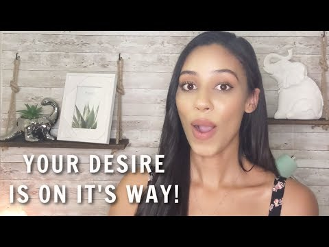 The BIGGEST Sign Your Desire Is On It's Way!