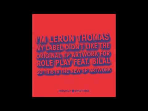 LERON THOMAS feat. BILAL ROLE PLAY