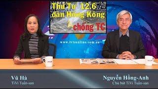 13/6: Trọng gáy khi VN vô Hội đồng Bảo an. Hồng Kông rối loạn! Mỹ trêu Tàu bằng treo cờ Đài Loan