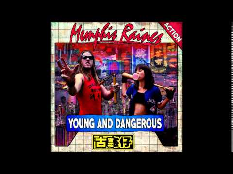 Memphis Raines - Young and Dangerous (Full Album 2015)