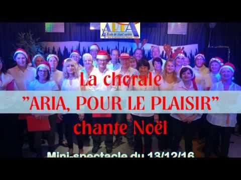 "Chorale ""ARIA Pour le plaisir"" Noël 2016"