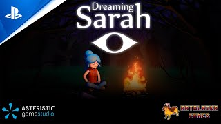 Dreaming Sarah - Launch Trailer | PS5, PS4