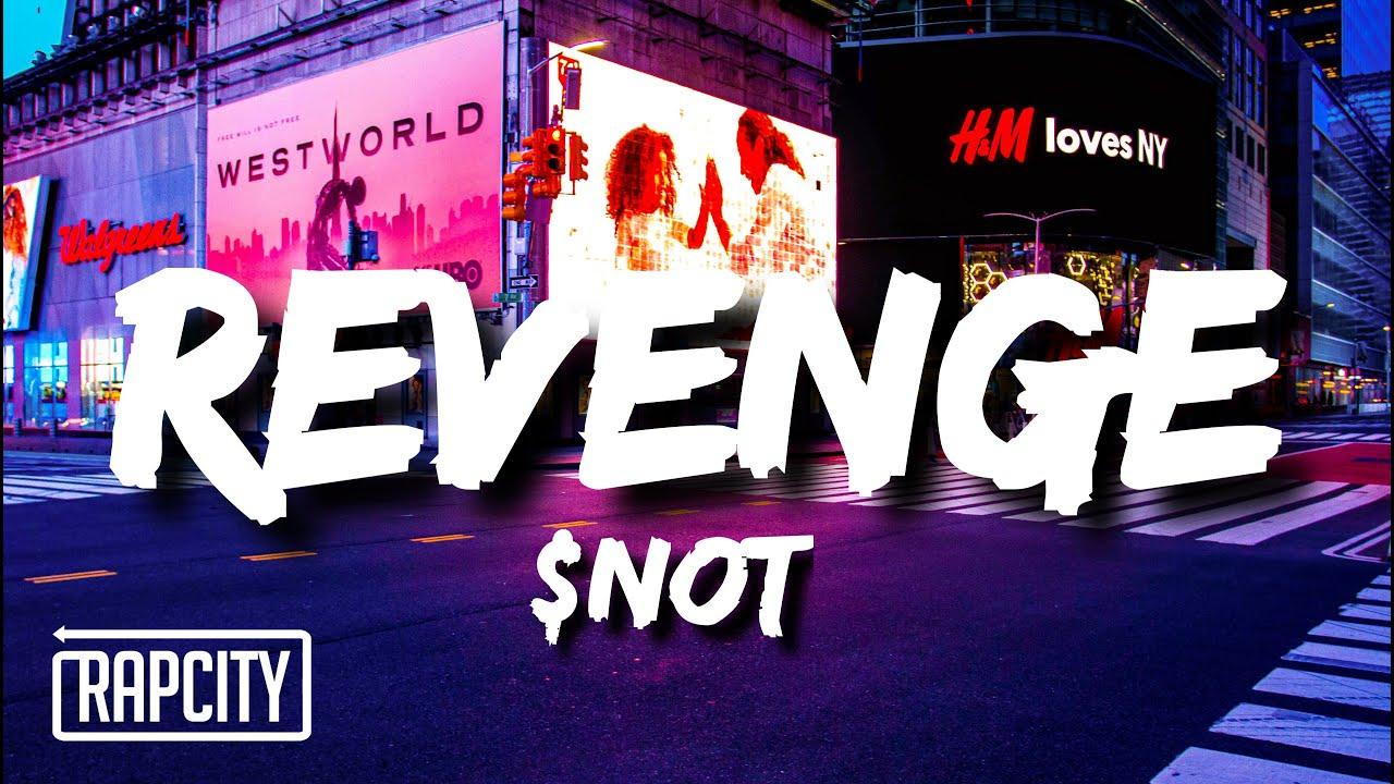 $NOT - Revenge (Lyrics)