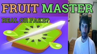 FRUIT MASTER. Learn to cut fruits and earn paypal. Joking about the fruit cutting thing. screenshot 1