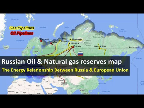 Major Russian oil & natural gas reserves map | Energy Relationship Between Russia & European union