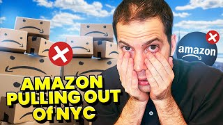 Amazon Pulling Out of NYC HQ2: The DEATH of New York City