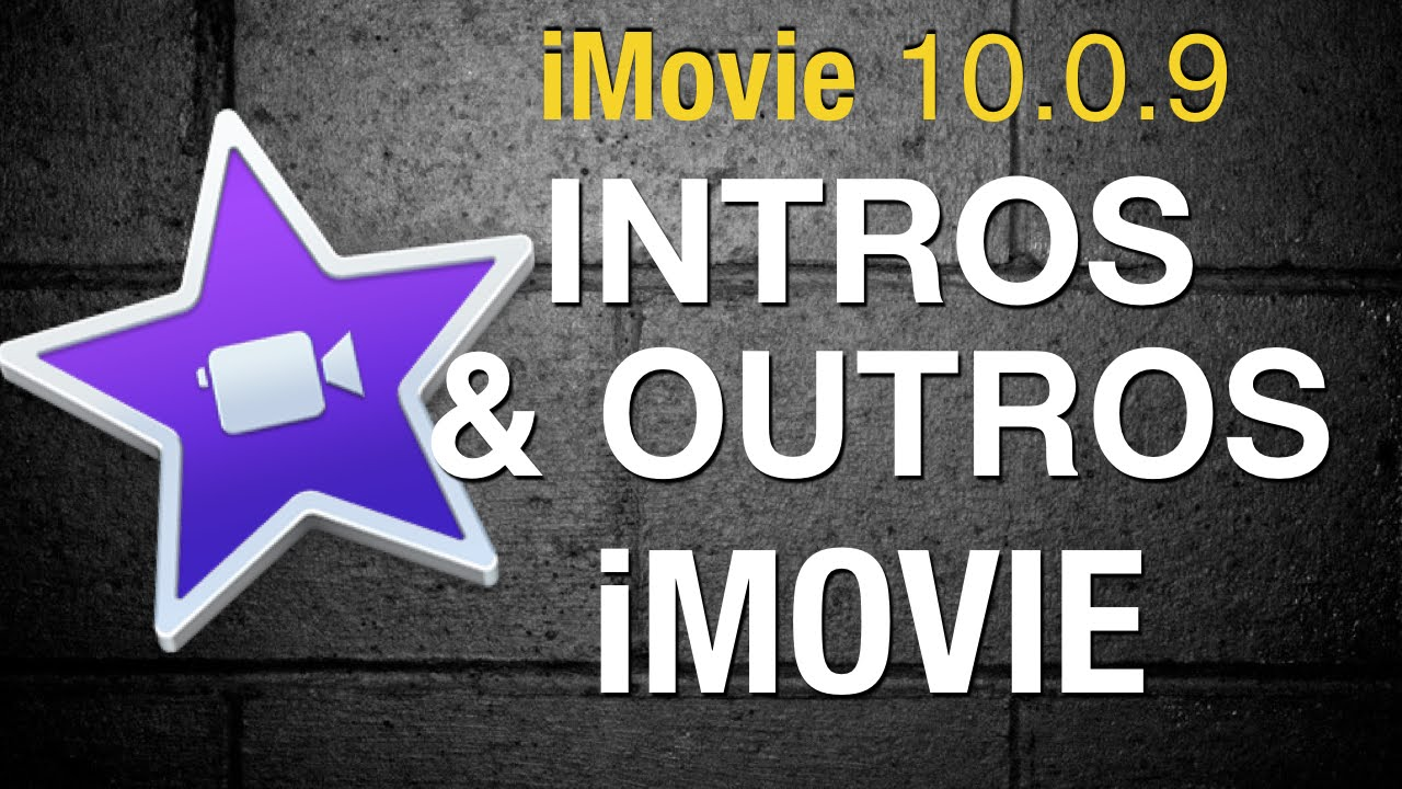 how to make an intro with imovie