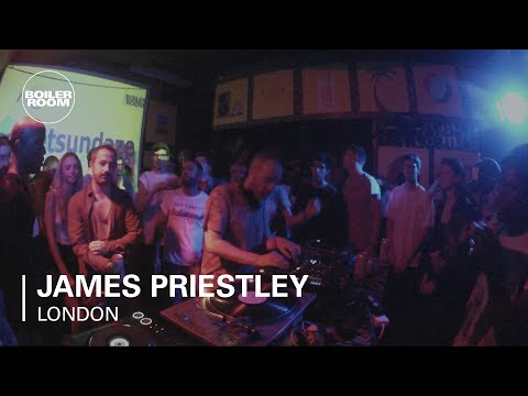 James Priestley Boiler Room DJ Set