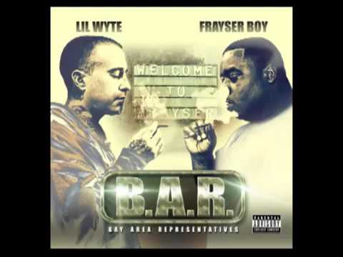 Lil' Wyte & Frayser Boy - B.A.R: Bay Area Representatives (Full Album 2014)