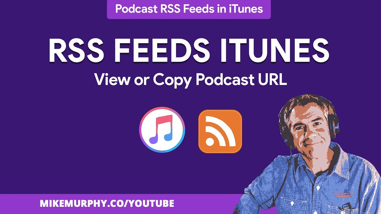 iTunes: How To View & Copy Podcast RSS Feeds