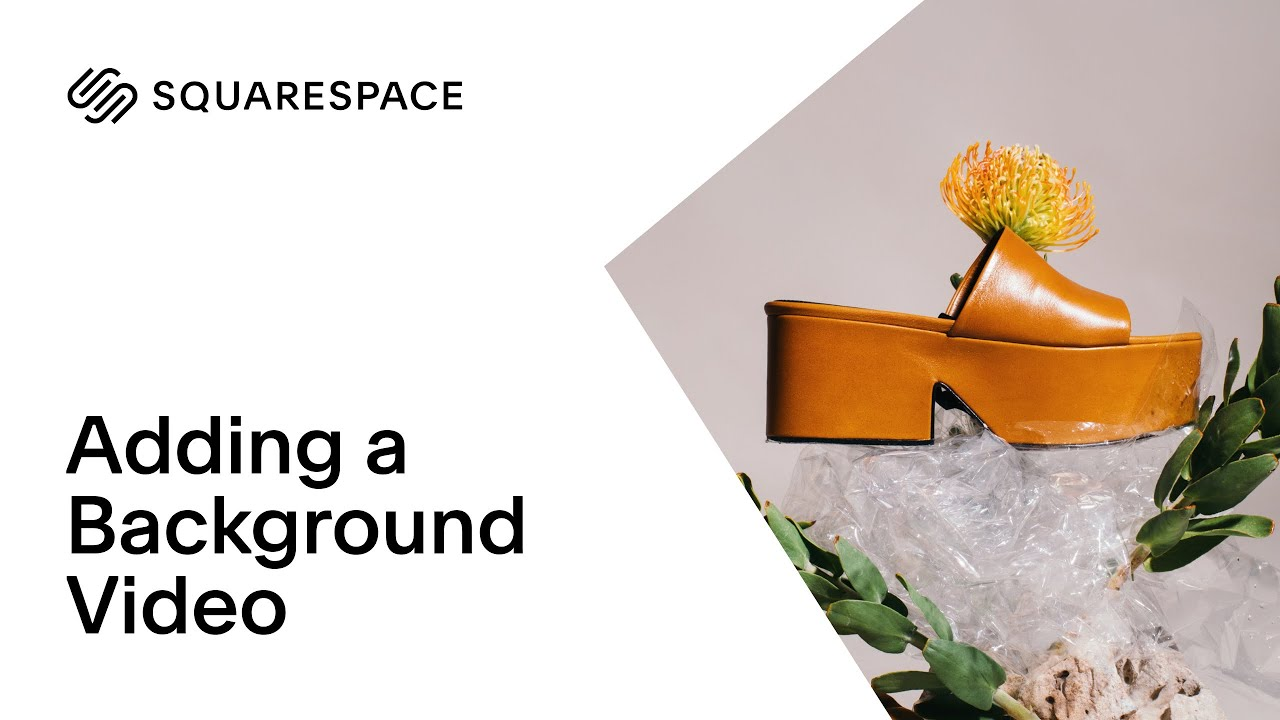 Adding a Background Video | Squarespace Tutorial