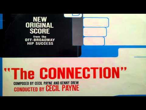 Cecil Payne - The Connection (Full Soundtrack Album)